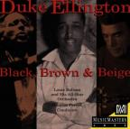 Duke Ellington - Black, Brown & Beige