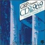WCDJ - GRP Presents CD 96.9 - Boston's Smooth Jazz