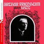 Arthur Friedheim Plays Liszt