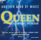 Another Kind of Magic: Queen a Symphonic Spectacular