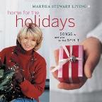 Martha Stewart Living: Home For The Holidays