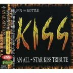 Spin The Bottle: An All Star Kiss Tribute