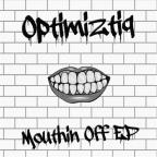 Mouthin Off EP
