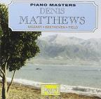 Denis Matthews Plays Mozart, Beethoven, Field
