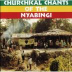 Churchical Chants Of The Nyabingi