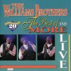 Best of the Williams Brothers & More: Live!