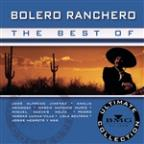 Best of Bolero Ranchero: Ultimate Collection