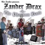 Alex Zander Presents Zander Drax & The Phantom Band