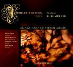Norbert Burgmuller: Songs and Chamber Music