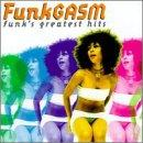 Funkgasm: Funk's Greatest Hits