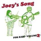 Joey's Song For Kids: Volume 2!