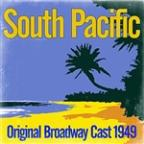 South Pacific - Original Broadway Cast 1949