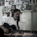 Would You Dance With Me?