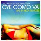 Oye Como VA-Big In Ibiza Remixes