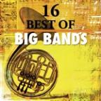 16 Best of Big Bands