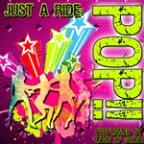 Just A Ride: Pop!!
