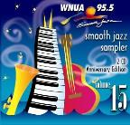 Wnua 95.5 - Smooth Jazz Sampler Vol. 15