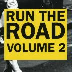 Run the Road, Vol. 2