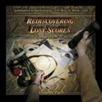 Vol. 1 - Rediscovering Lost Scores