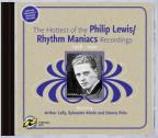 Hottest Of The Philip Lewis-Rhythm Maniacs Recordings 1928-1930