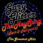 Hey Song (Rock & Roll, Pt. 2): The Greatest Hits