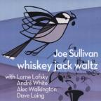 Whiskey Jack Waltz