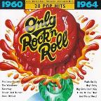 Only Rock 'N Roll 1960-1964: 20 Pop Hits