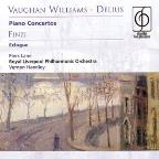 Vaughan Williams, Delius: Piano Concertos; Finzi: Eclouge