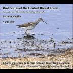 Bird Songs of the Central Boreal Forest Ontario & Manitoba Including Churchill