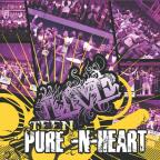 Teen Pure-N-Heart: Live