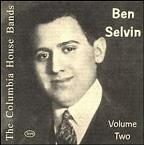 Columbia House Bands: Ben Selvin, Vol. 2