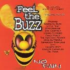 Feel The Buzz - No Pain