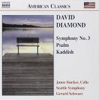 David Diamond: Symphony No. 3; Psalm, Kaddish
