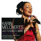 Karin Mechert'S Jazz Classics & More