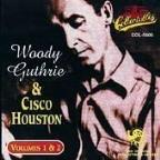 Woody Guthrie & Cisco Houston, Vols. 1-2