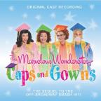 Marvelous Wonderettes: Caps & Gowns