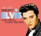 Brilliant Elvis: Love Songs & Gospel Favourites
