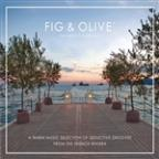 Fig & Olive: The Music Collection