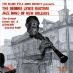George Lewis' Ragtime Band of New Orleans: The Oxford Series, Vol. 3