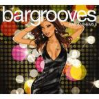 Bargrooves: Bar Anthems, Vol. 2