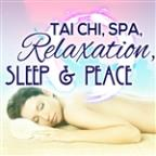 Tai Chi Spa Relaxation Sleep & Peace