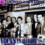 Voces En Alcohol, Vol.5