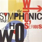 Who's Serious: Symphonic Music Of The Who