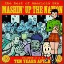 Mashin' Up The Nation: The Best Of American Ska Vols. 3 & 4
