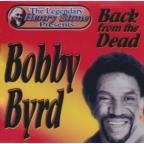 Bobby Byrd Back From The Dead