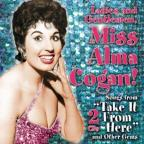 Ladies And Gentlemen, Miss Alma Cogan!