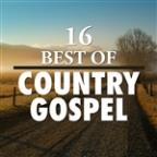 16 Best of Country Gospel
