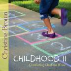 Childhood II: Comforting Children's Music
