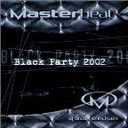Masterbeat: Black Party 2002