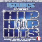 Source Presents Hip - Hop Hits, Vol. 10
